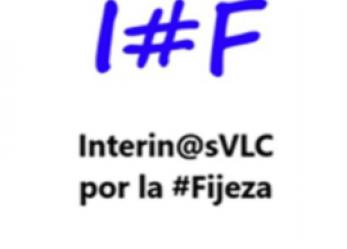 Ante la convocatoria de la manifestación del 15 de febrero, el colectivo de Interin@sVLC por la #Fijeza, manifiesta lo siguiente: